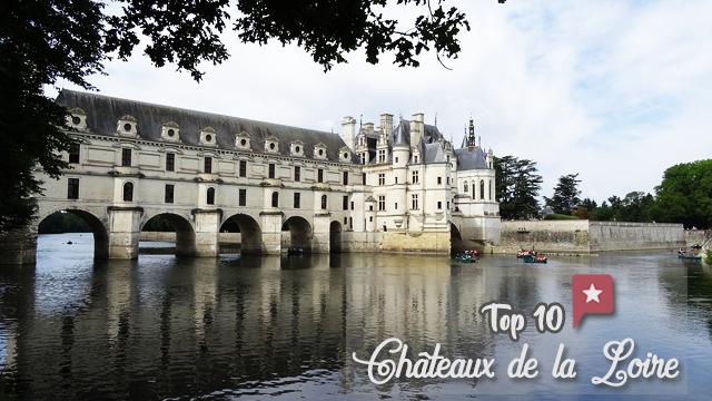 Châteaux De La Loire : 10 Incontournables