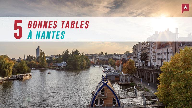 Cinq Bonnes Tables à Nantes