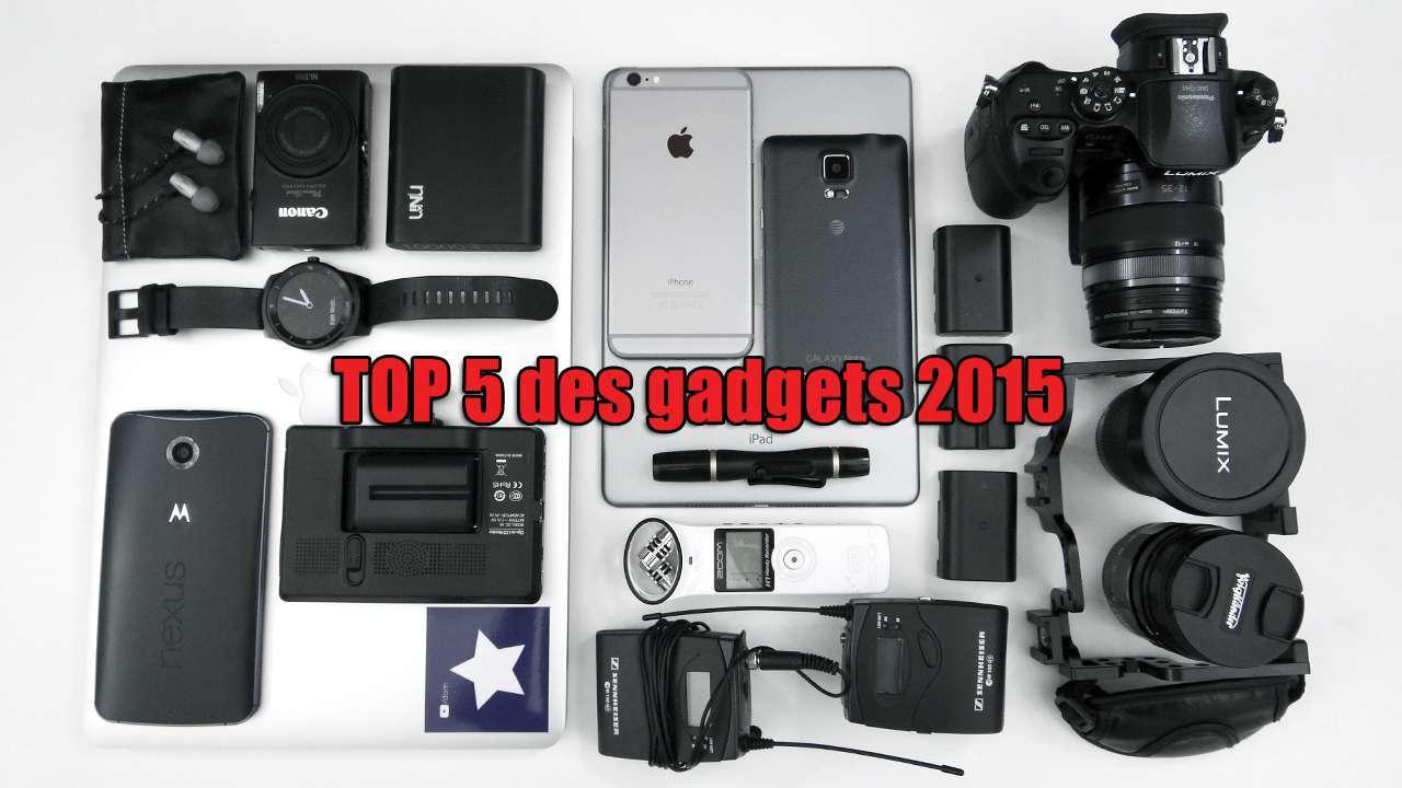 Top 5 Des Gadgets 2015