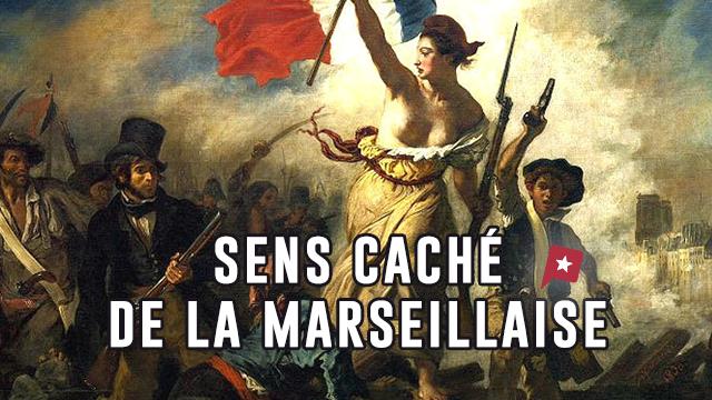 Le Sang Impur De La Marseillaise N'est Pas Celui Que Vous Pensez