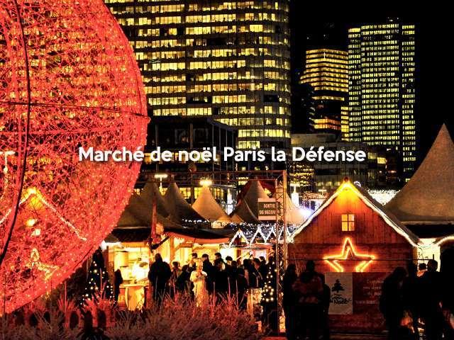 Marché de noël Paris la Défense