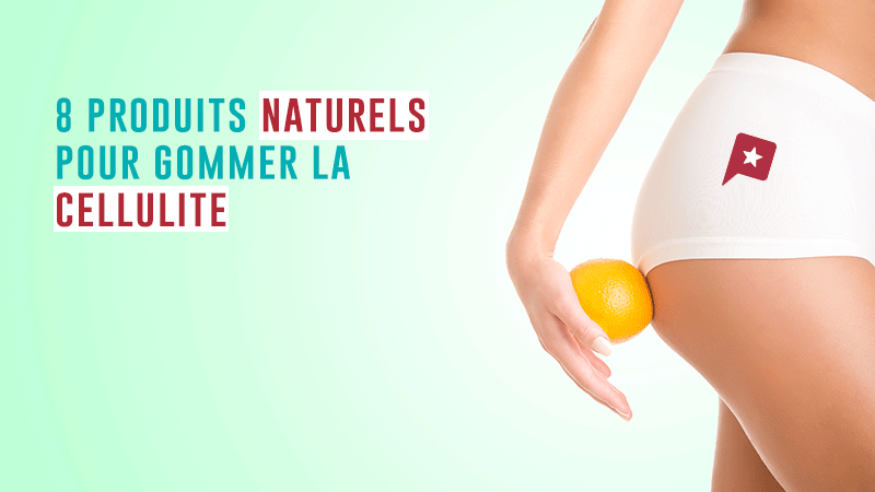 Minceur : 8 Produits Naturels Pour Gommer La Cellulite