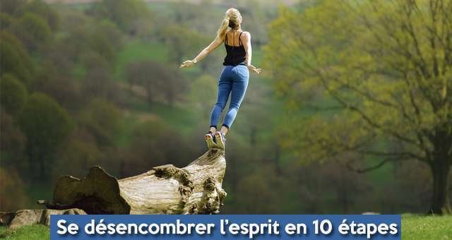 Printemps : Se Désencombrer L'esprit En 10 étapes