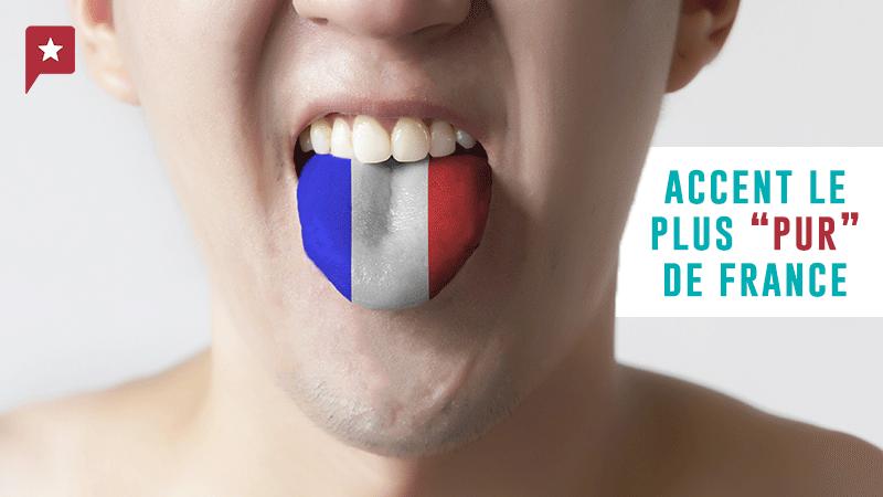 Quel Est L'accent Le Plus pur De France ?