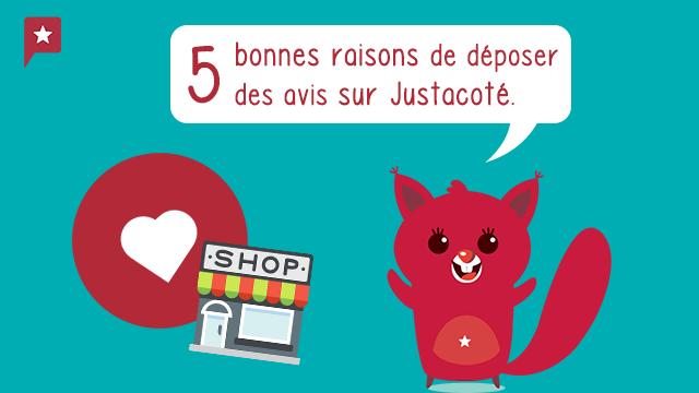 Top 5 Des Raisons De Déposer Des Avis Sur Justacoté