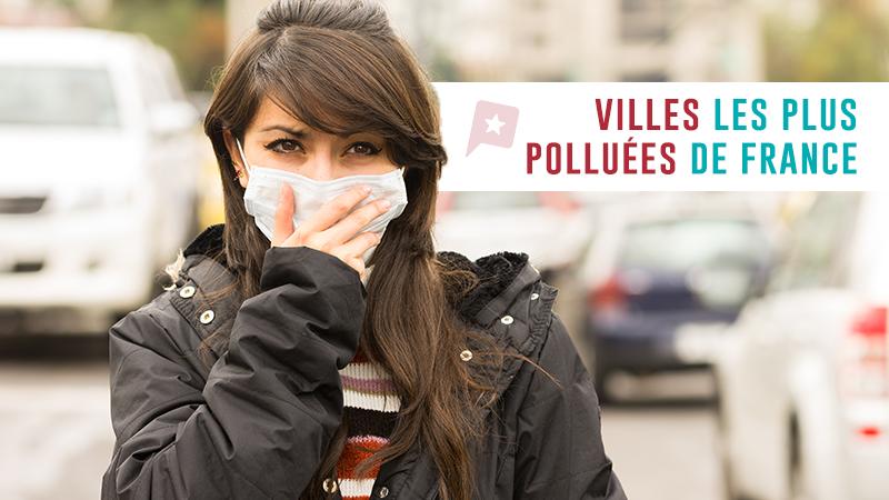 Top 5 Des Villes Les Plus Polluées De France