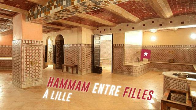 Un Hammam Entre Filles à Lille
