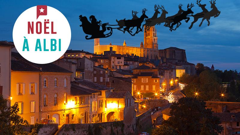 Un Noël Enchanteur à Albi