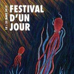 25e ÉDITION DU FESTIVAL D'UN JOUR !